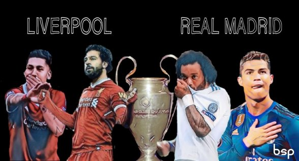 Final UEFA Champions League 2018 Real Madrid e Liverpool